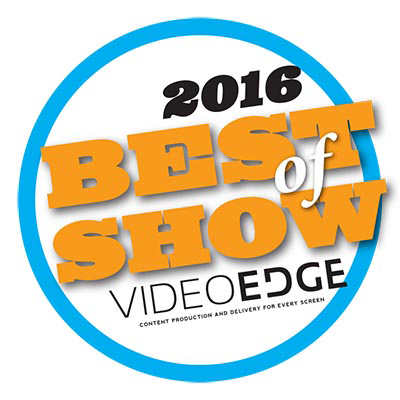 NAB 2016 Best of Show - Video Edge