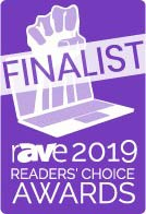 rAVe 2019 Readers' Choice Award Finalist